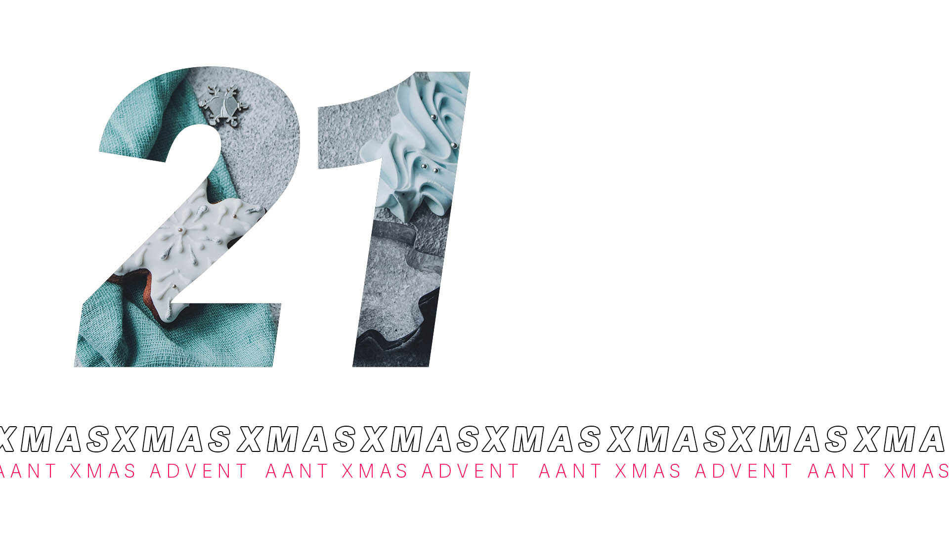 AANT XMAS ADVENT – 21 DICEMBRE