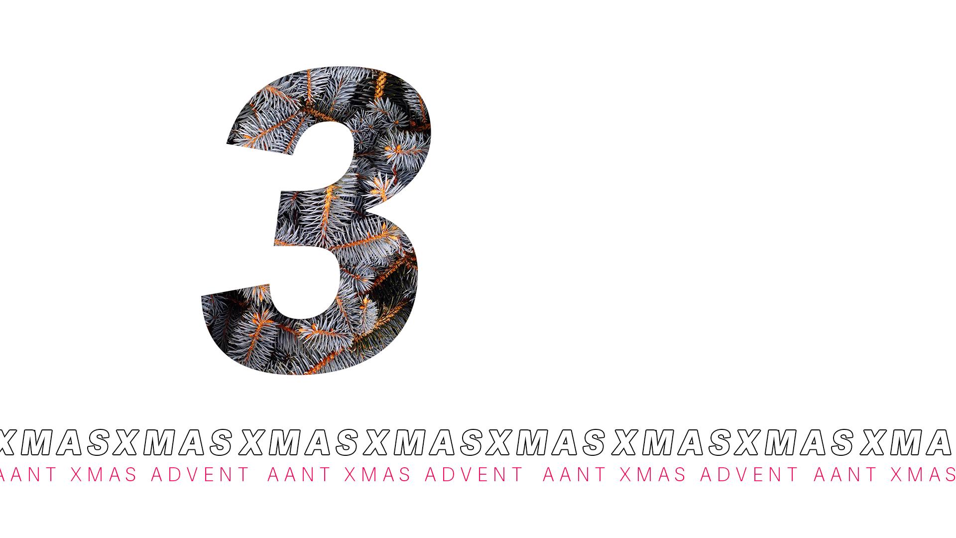 AANT XMAS ADVENT – 3 DICEMBRE 2020