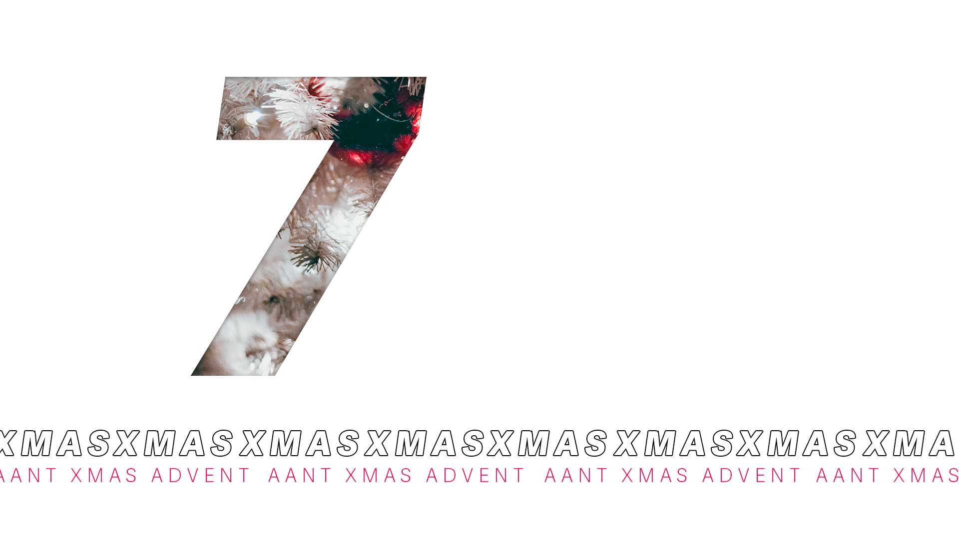 AANT XMAS ADVENT – 7 DICEMBRE 2020