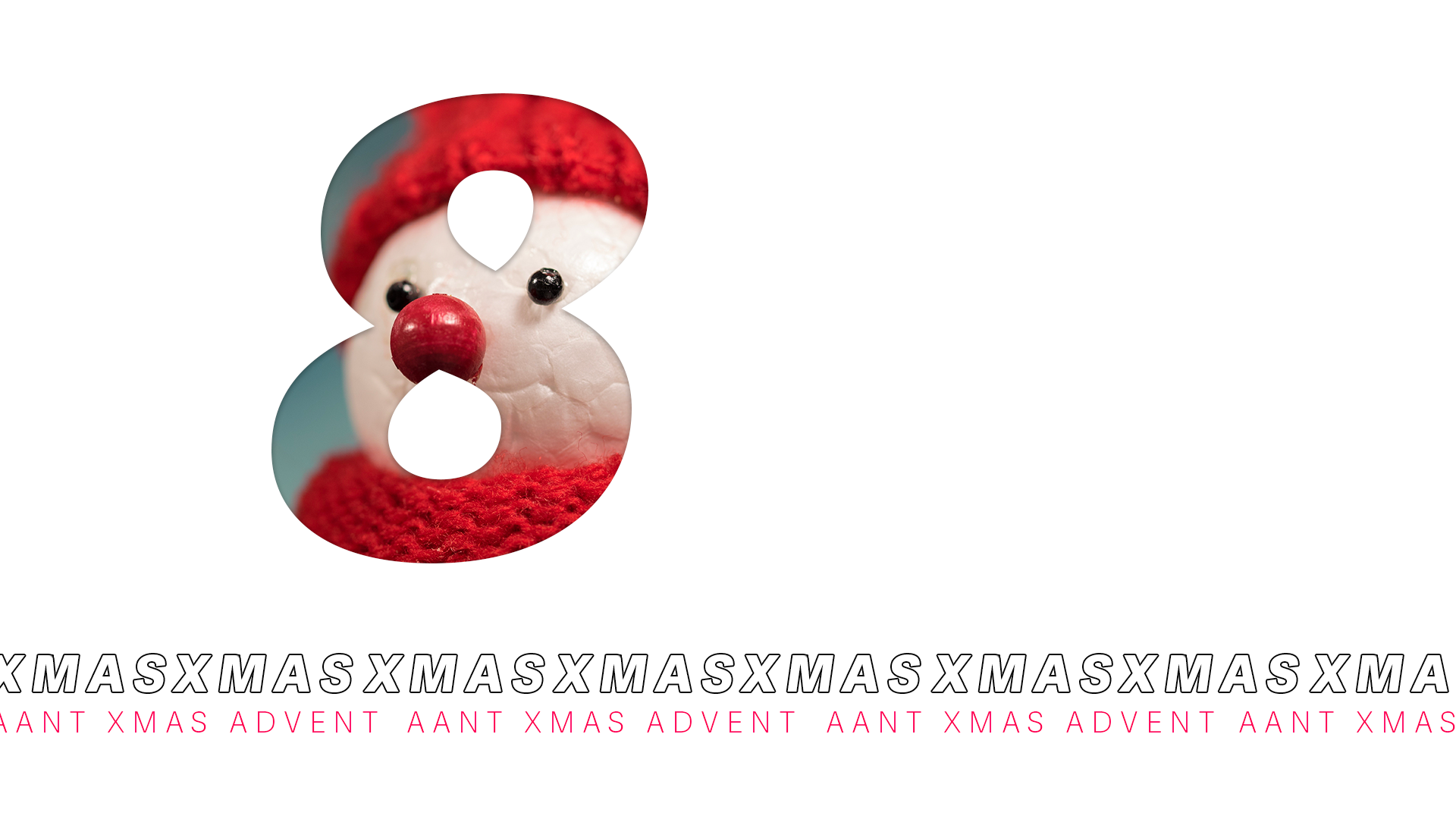 AANT XMAS ADVENT – 8 DICEMBRE