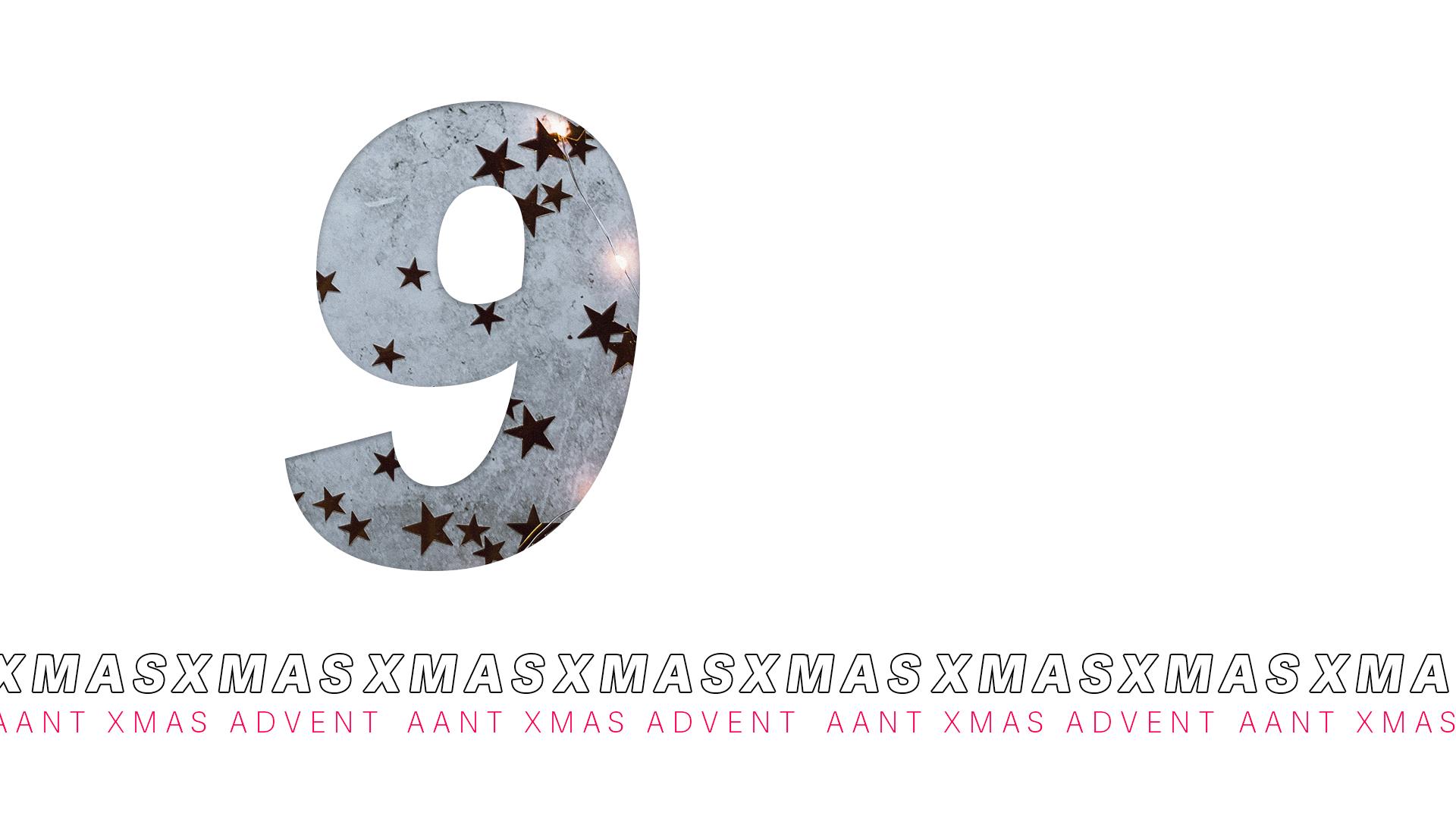 AANT XMAS ADVENT – 9 DICEMBRE