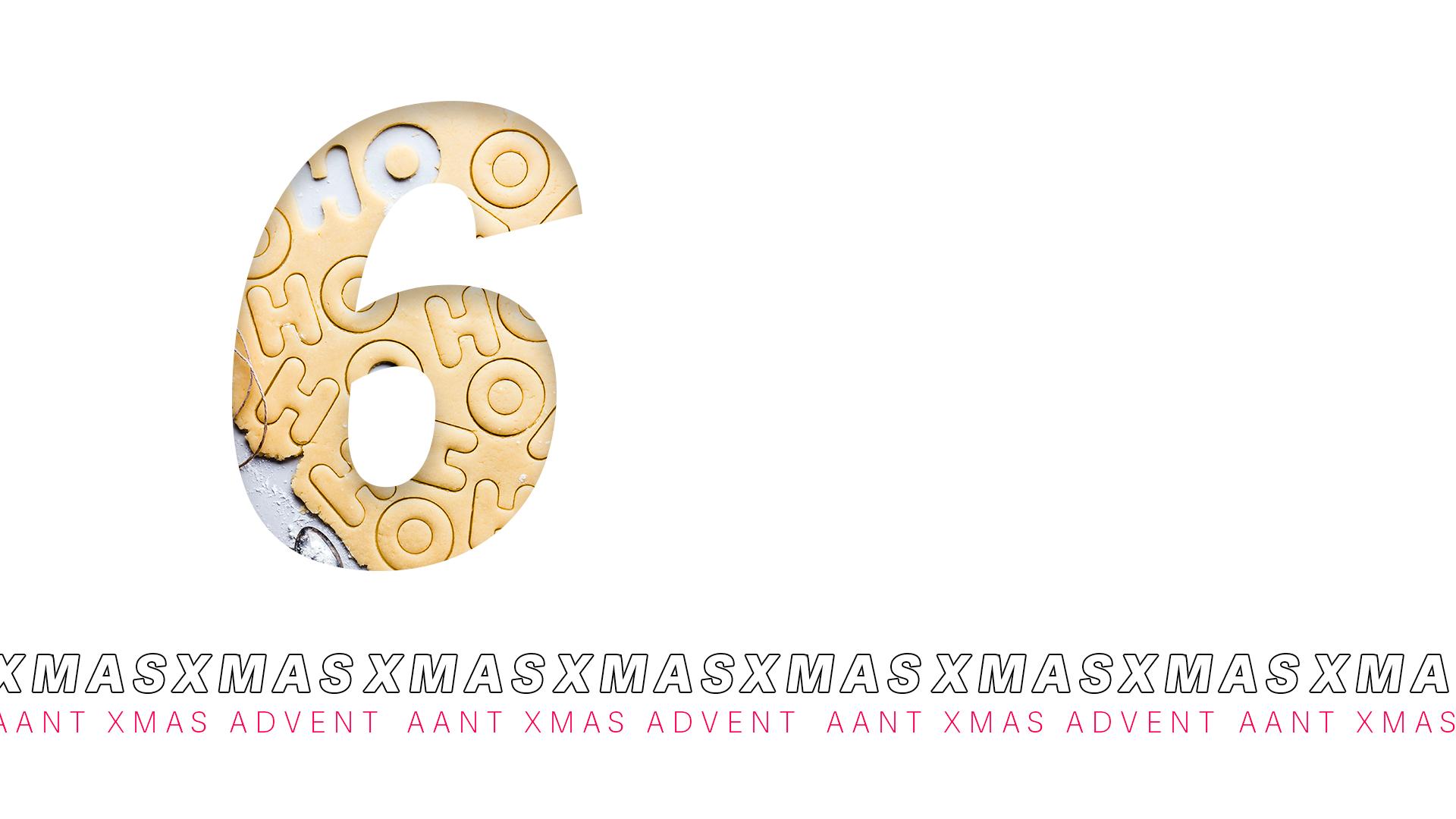 AANT XMAS ADVENT – 6 DICEMBRE 2020